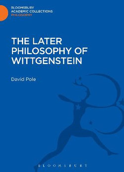 The Later Philosophy of Wittgenstein