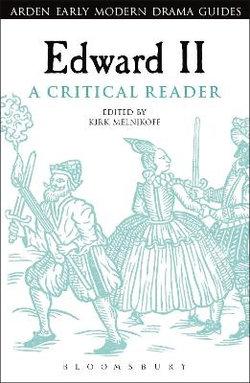 Edward II: a Critical Reader
