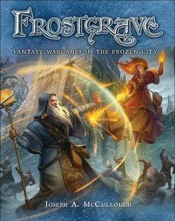 Sorcerous Wargames in the Frozen City