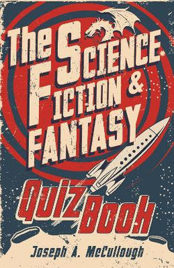 The Science Fiction and Fantasy Quiz Book