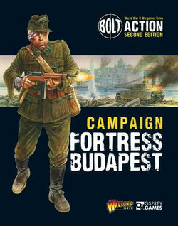 Bolt Action: Campaign: Fortress Budapest