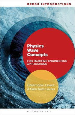 Reeds Introductions: Physics Wave Concepts for Marine Engineering  Applications