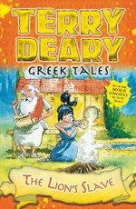 The Lion's Slave : Greek Tales