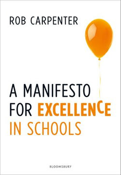 A Manifesto for Excellence in Schools