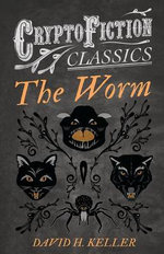 The Worm (Cryptofiction Classics)