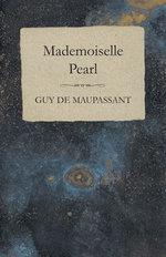 Mademoiselle Pearl