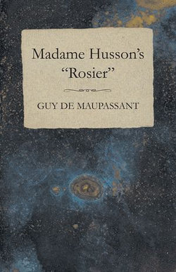 """Madame Husson's """"Rosier"""""""
