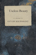 Useless Beauty