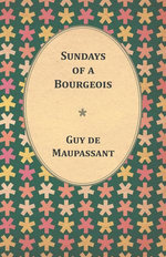 Sundays of a Bourgeois