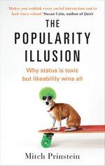 The Popularity Illusion