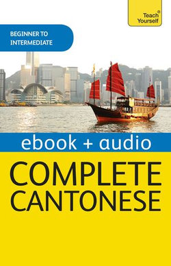 Complete Cantonese (Learn Cantonese with Teach Yourself)