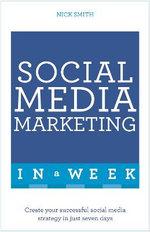 Social Media Marketing In A Week