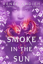 Smoke in the Sun : Flame in the Mist