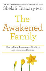 The Awakened Family