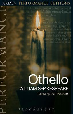 Othello: Arden Performance Editions