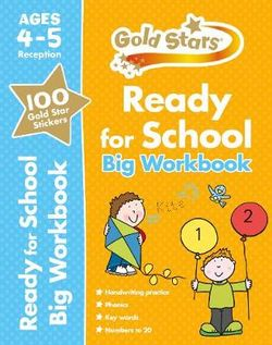 Gold Stars Ready for School Big Workbook Ages 4-5 Reception