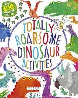 Totally Roar-Some Dinosaur Activities