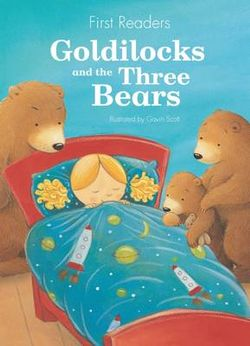 First Readers Goldilocks and the Three Bears