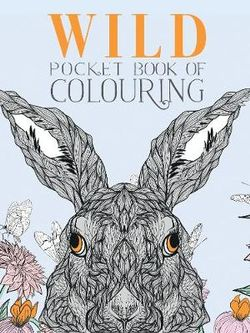 Wild Pocket Book of Colouring