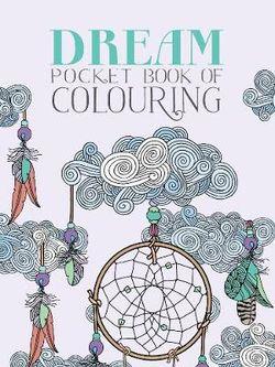 Dream Pocket Book of Colouring