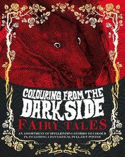 Colouring from the Dark Side Fairy Tales