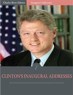 Inaugural Addresses: President Bill Clintons Inaugural Addresses (Illustrated)
