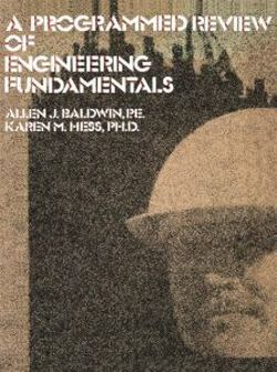A Programmed Review Of Engineering Fundamentals