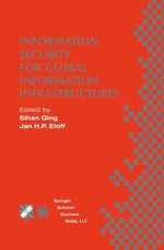 Information Security for Global Information Infrastructures