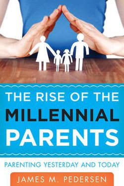 The Rise of the Millennial Parents