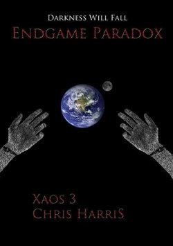 Endgame Paradox: Xaos 3 Chapter 1 Free Sample.