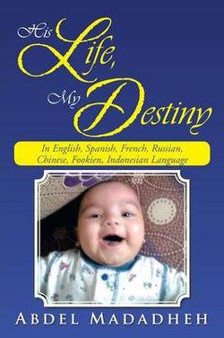 His Life, My Destiny