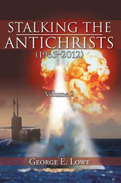 Stalking the Antichrists (1965-2012) Volume 2