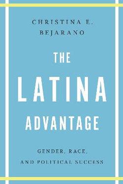 The Latina Advantage