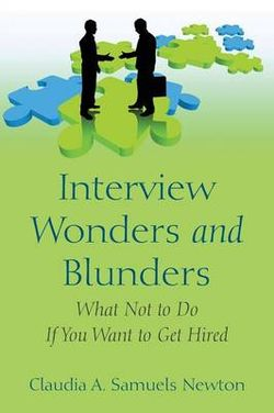 Interview Wonders and Blunders