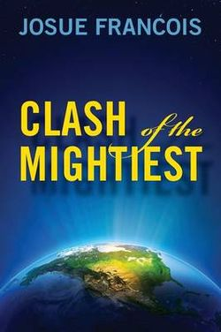 Clash of the Mightiest