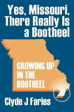 Yes, Missouri, There Really Is a Bootheel