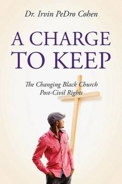 A Charge to Keep
