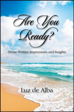 Are You Ready? Divine Written Impressions and Insights