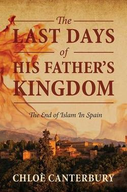The Last Days of His Father's Kingdom