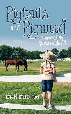 Pigtails and Pigweed