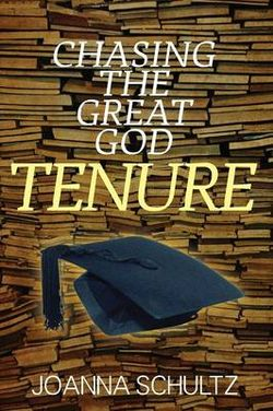 Chasing the Great God Tenure
