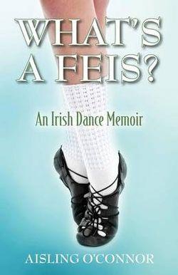 What's a Feis?
