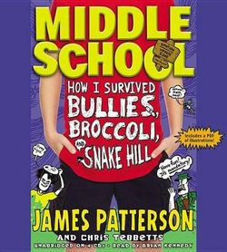 How I Survived Bullies, Broccoli, and Snake Hill Lib/E