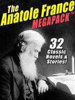 The Anatole France MEGAPACK ®