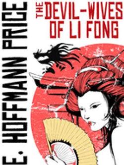 The Devil Wives of Li Fong