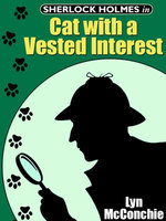 Sherlock Holmes in Cat With A Vested Interest