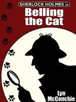 Sherlock Holmes in Belling the Cat