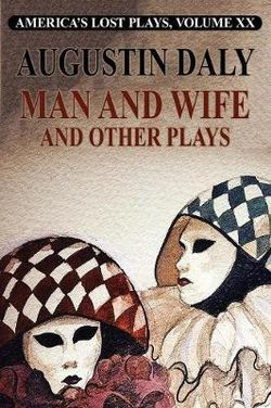 Man and Wife and Other Plays