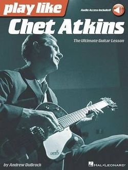 Play Like Chet Atkins