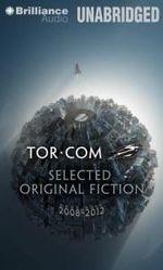 Tor.Com Selected Original Fiction, 2008-2012